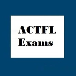 ACTFL Exams (Foreign Language Credit) Option 1