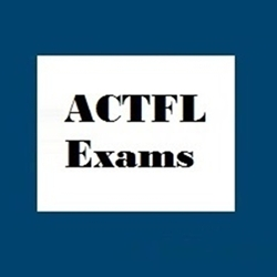 ACTFL Exams (Foreign Language Credit) Option 4
